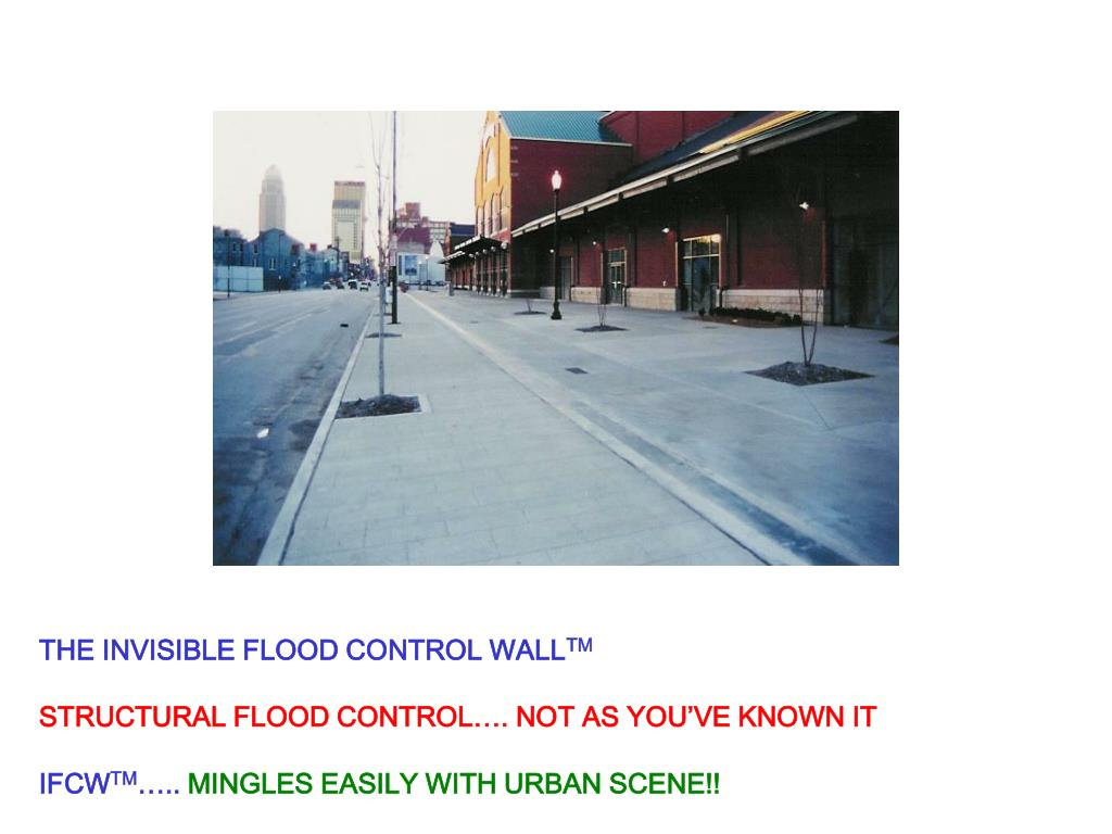 THE INVISIBLE FLOOD CONTROL WALL