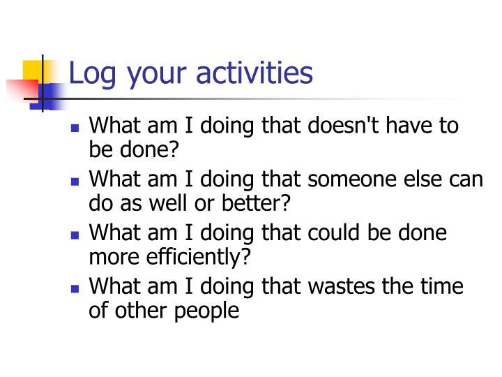 Log your activities