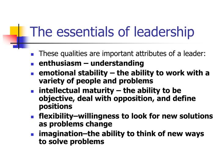 The essentials of leadership
