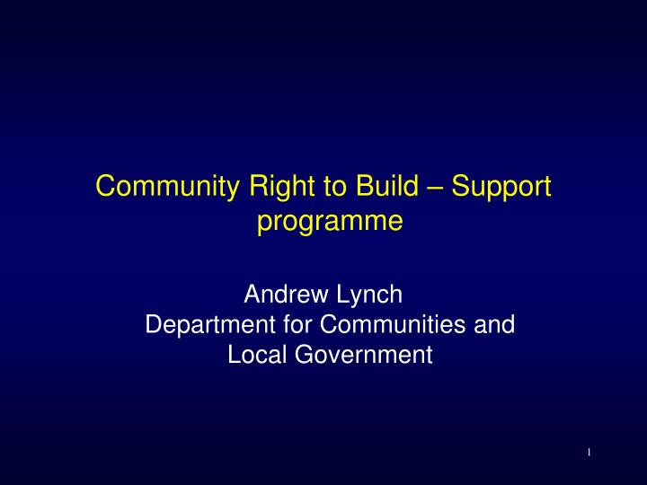 Community Right to Build – Support programme