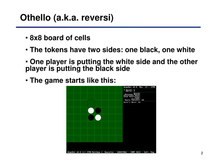 Othello a k a reversi