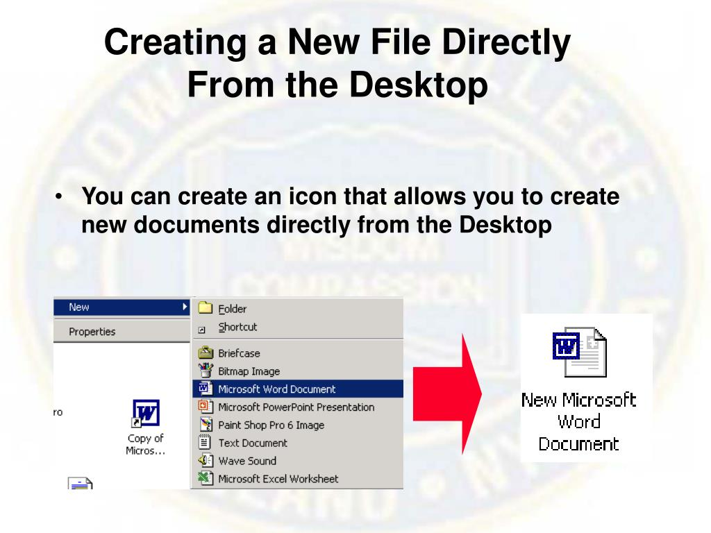 Creating a New File Directly