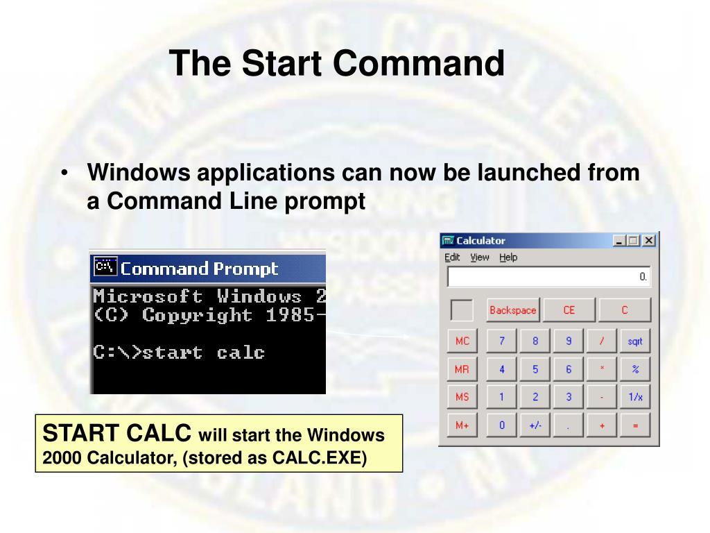 The Start Command