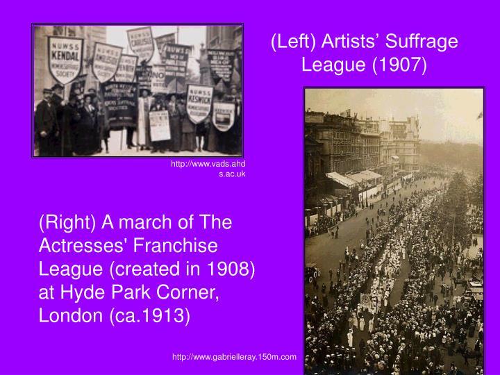 (Left) Artists' Suffrage League (1907)