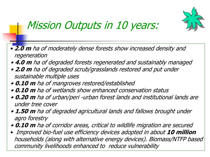 Mission Outputs in 10 years: