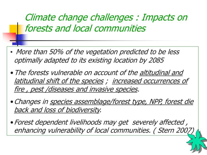 Climate change challenges : Impacts on forests and local communities