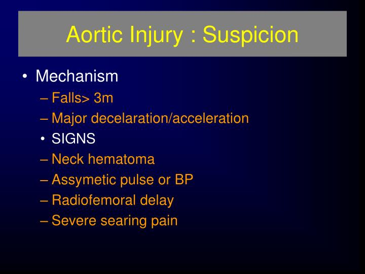 Aortic Injury : Suspicion