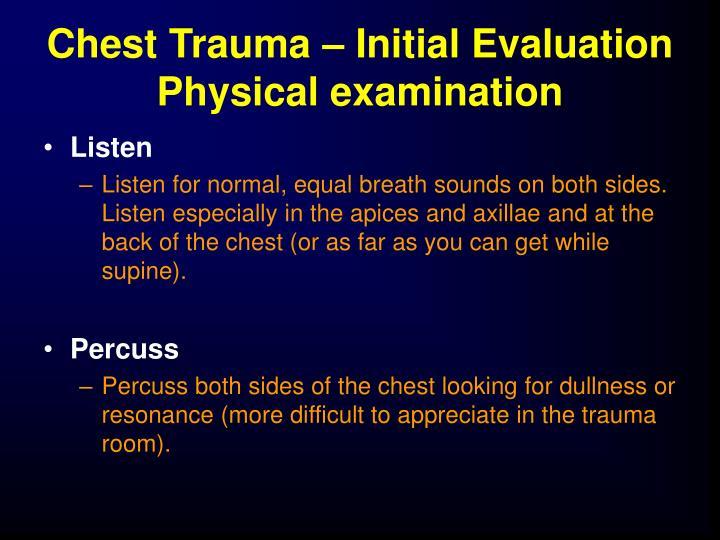 Chest Trauma – Initial Evaluation