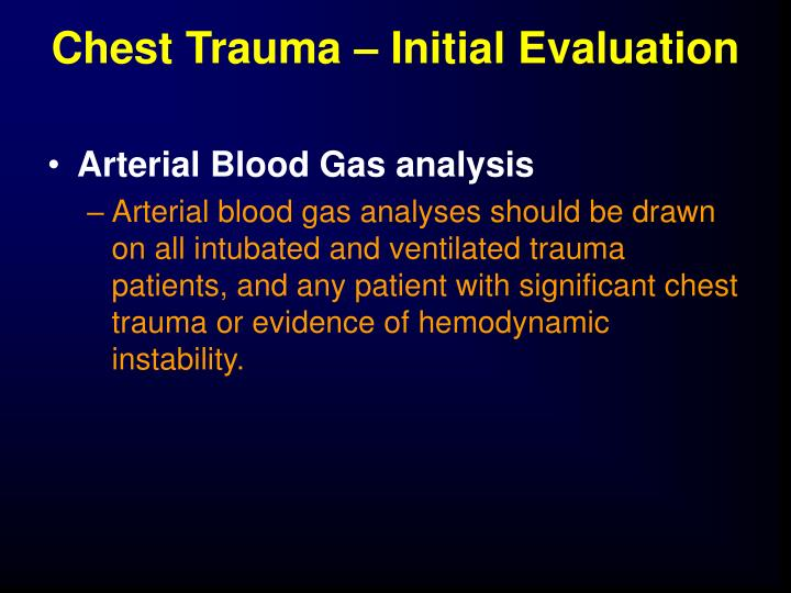 Chest Trauma – Initial Evaluation