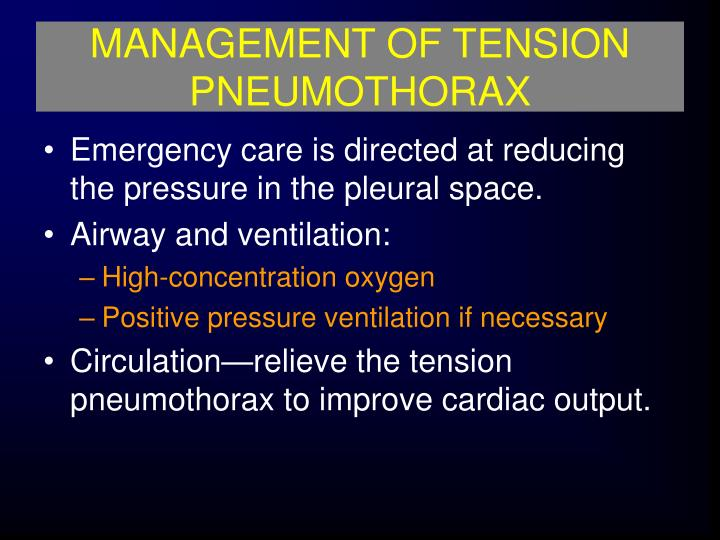MANAGEMENT OF TENSION PNEUMOTHORAX