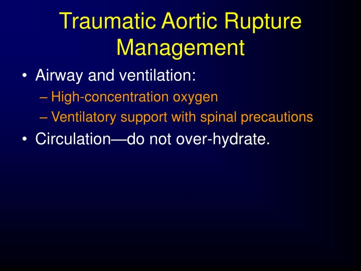 Traumatic Aortic Rupture Management