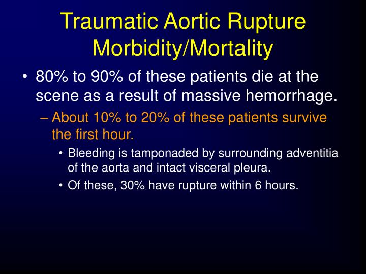 Traumatic Aortic Rupture Morbidity/Mortality