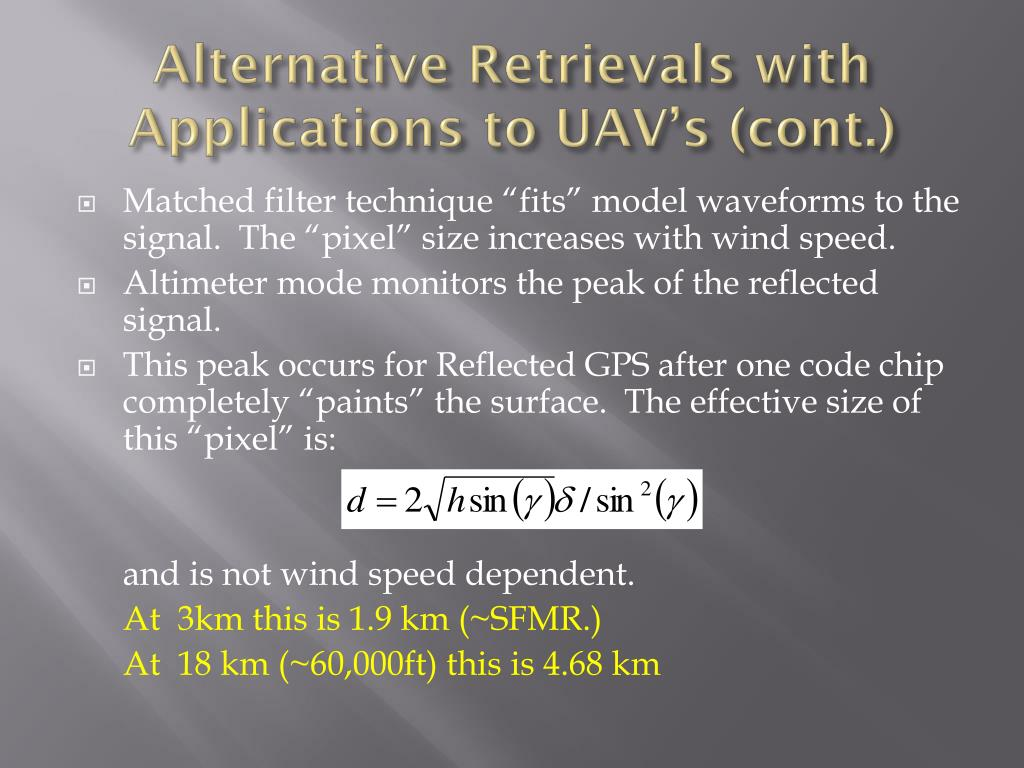 Alternative Retrievals with Applications to UAV's (cont.)