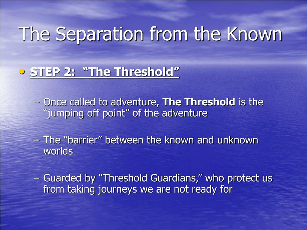 The Separation from the Known