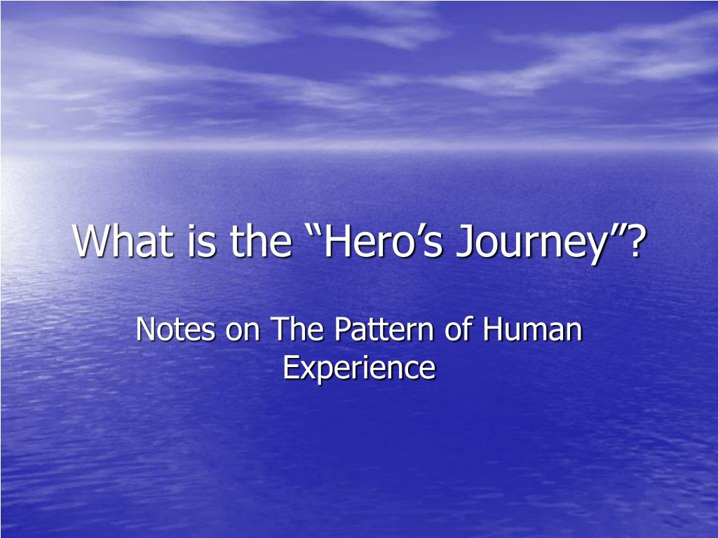 """What is the """"Hero's Journey""""?"""
