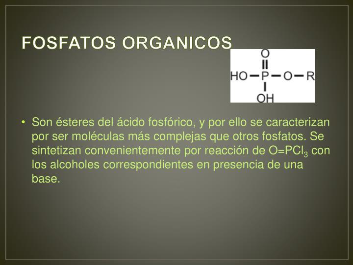 FOSFATOS ORGANICOS