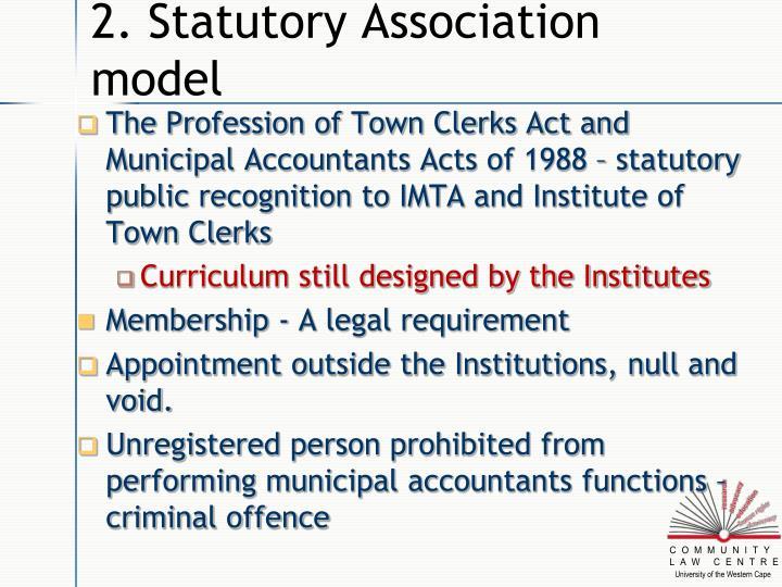 2. Statutory Association model