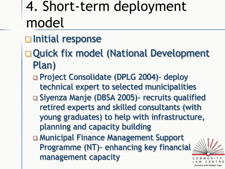 4. Short-term deployment model