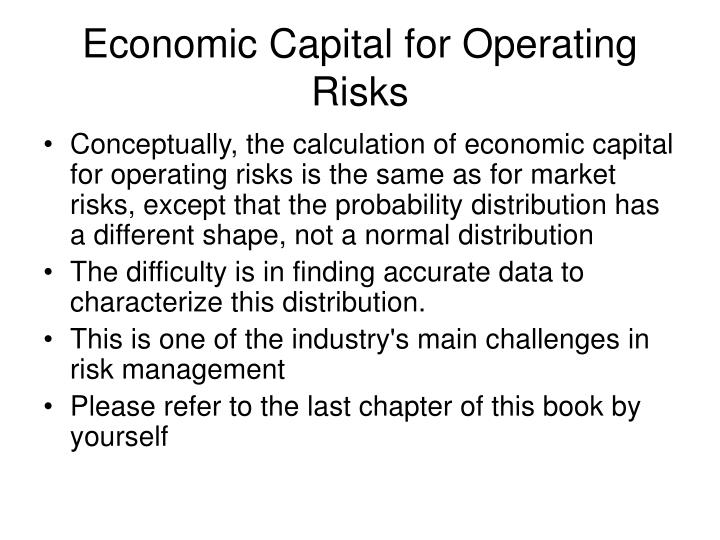 Economic Capital for Operating Risks