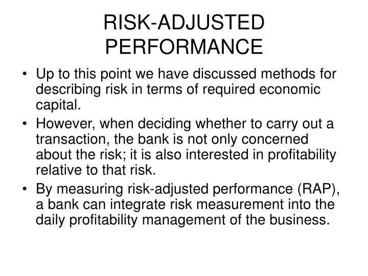 RISK-ADJUSTED PERFORMANCE