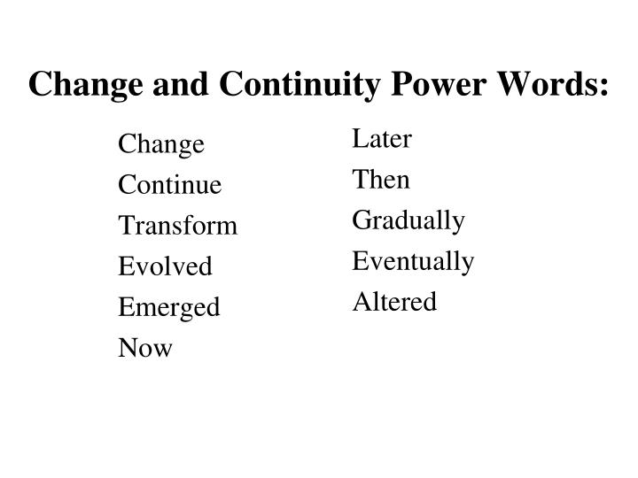Change and Continuity Power Words: