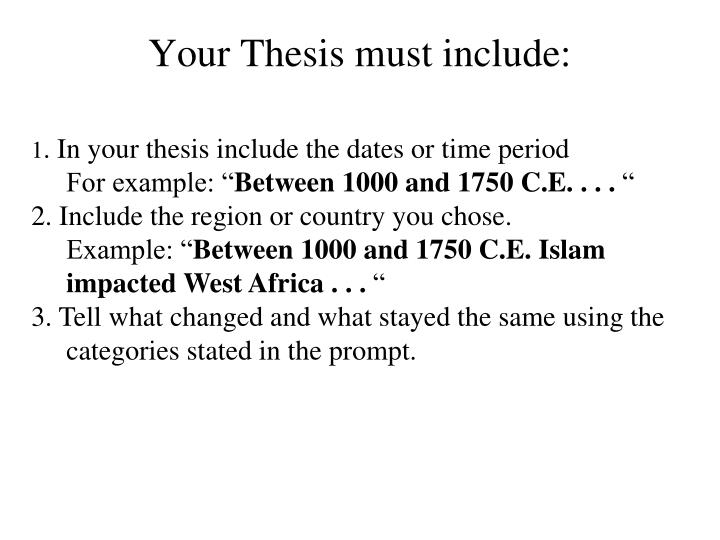 Your Thesis must include: