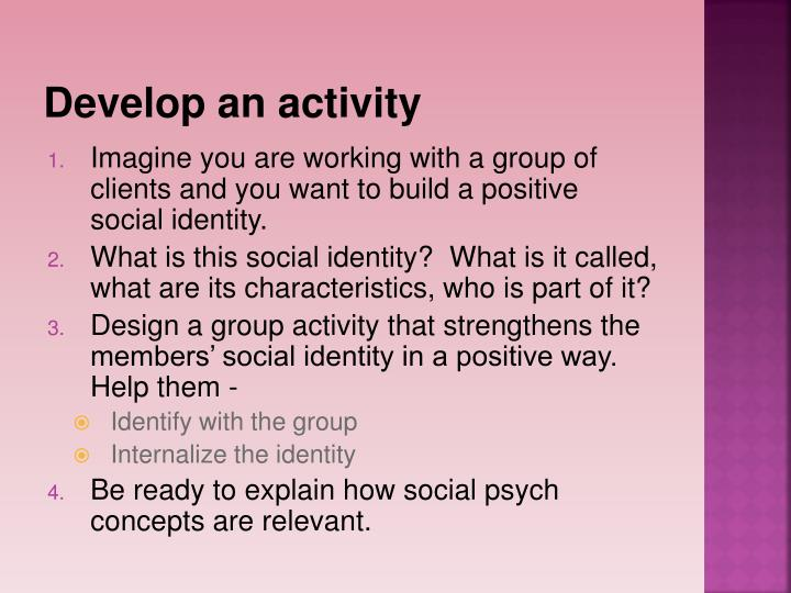 Develop an activity
