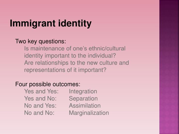 Immigrant identity