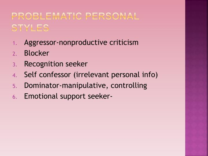 Problematic Personal Styles