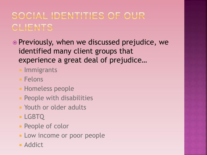 Social Identities of our clients