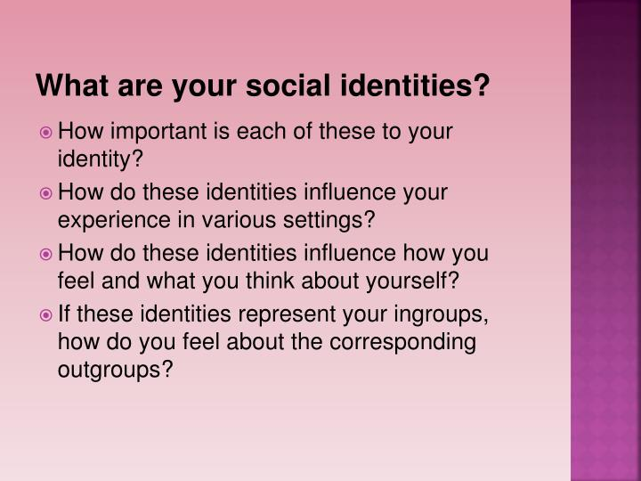 What are your social identities