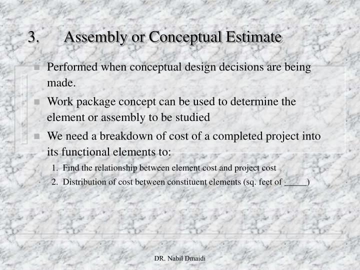 3.Assembly or Conceptual Estimate