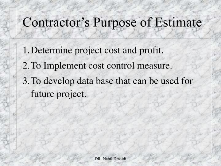 Contractor's Purpose of Estimate