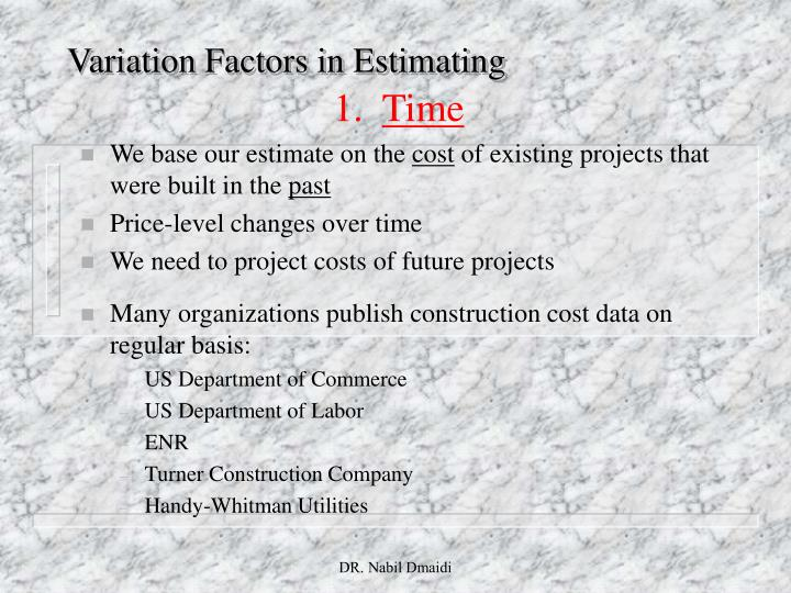 Variation Factors in Estimating