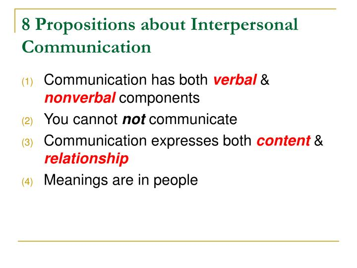 8 Propositions about Interpersonal Communication