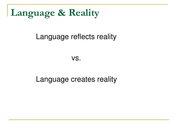 Language & Reality