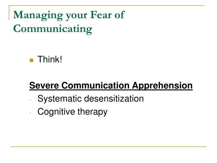 Managing your Fear of Communicating
