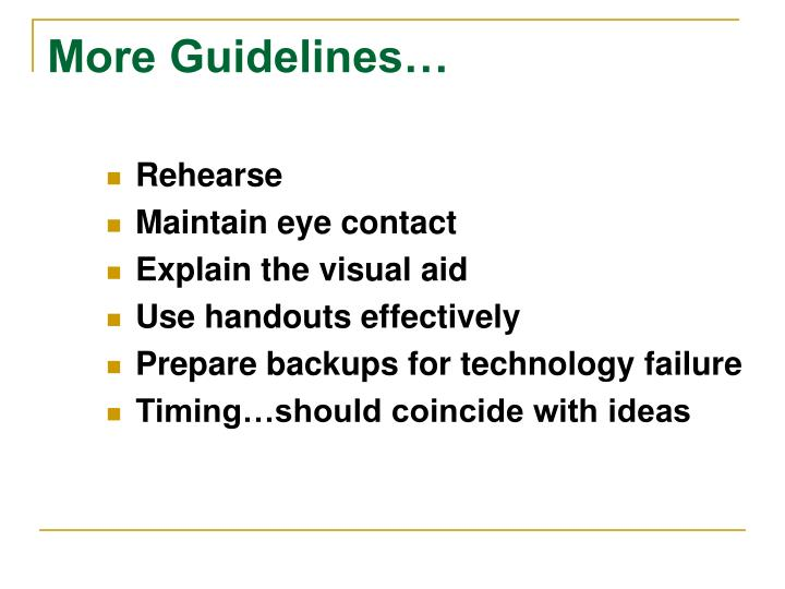 More Guidelines…
