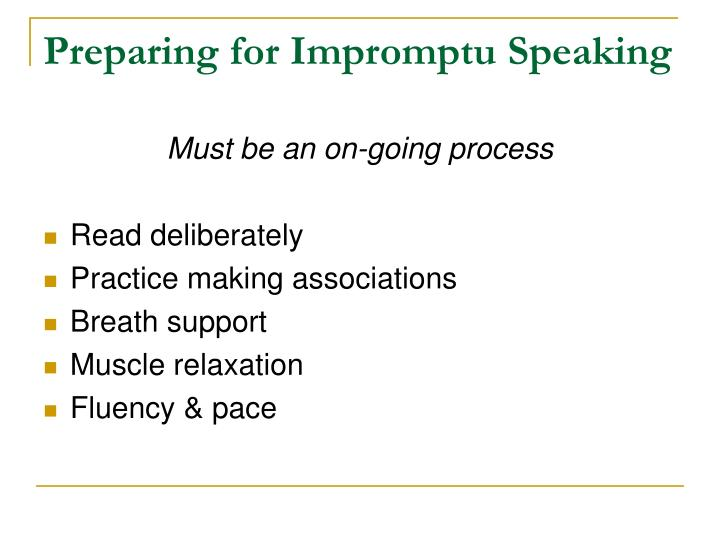 Preparing for Impromptu Speaking