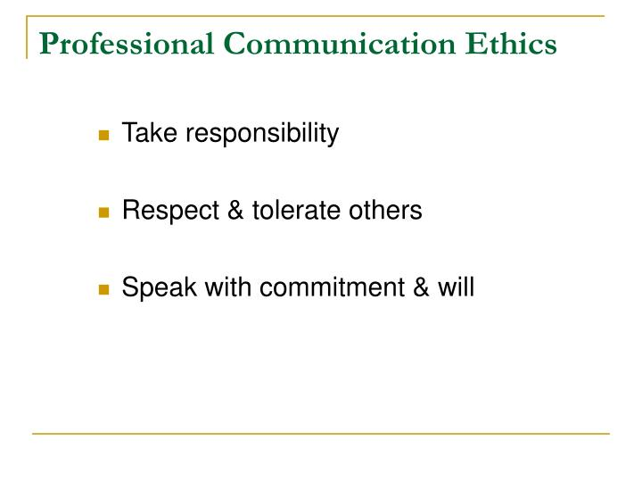 Professional Communication Ethics