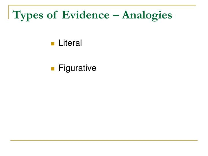 Types of Evidence – Analogies