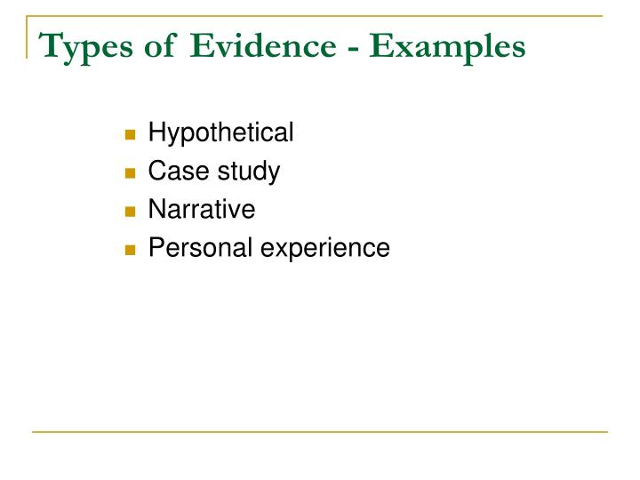 Types of Evidence - Examples
