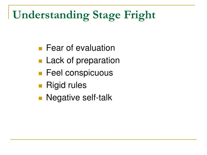 Understanding Stage Fright