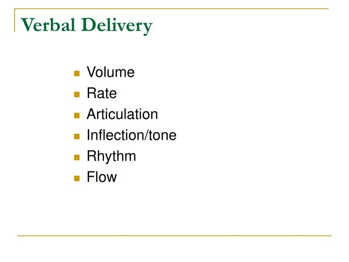 Verbal Delivery