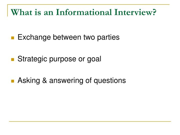What is an Informational Interview?