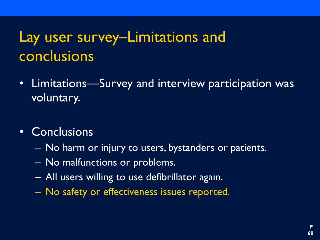 Lay user survey–Limitations and conclusions