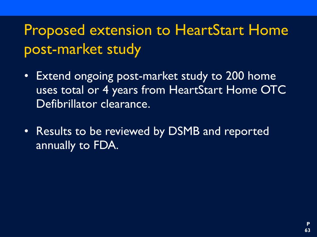 Proposed extension to HeartStart Home post-market study