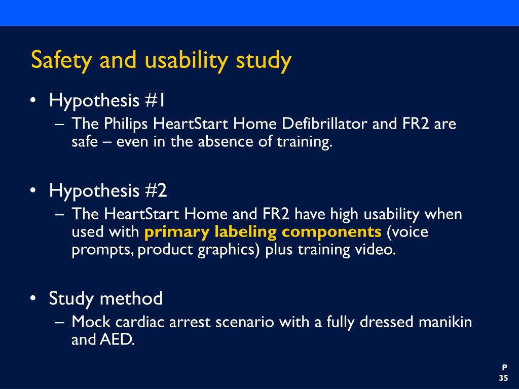 Safety and usability study