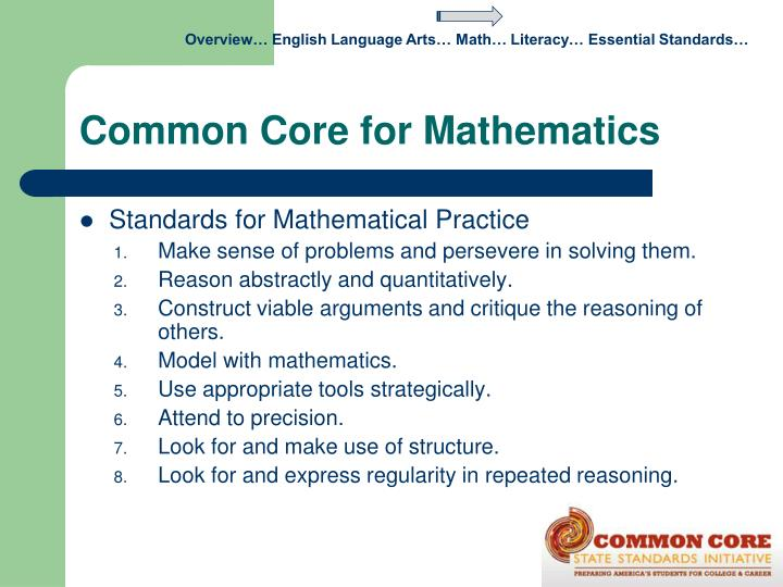 Overview… English Language Arts… Math… Literacy… Essential Standards…