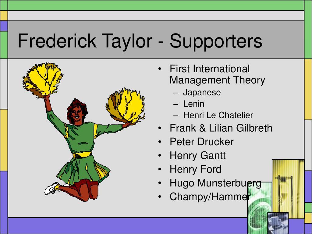 frederick taylor vs henry ford management 27 sept 2015  totodată, el a fost unul dintre primii consultanţi de management, potrivit  printre  fanii lui frederick taylor s-au aflat henry ford, care a pus în.